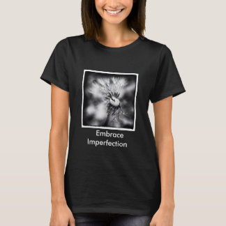 Embracing Imperfection T-Shirt
