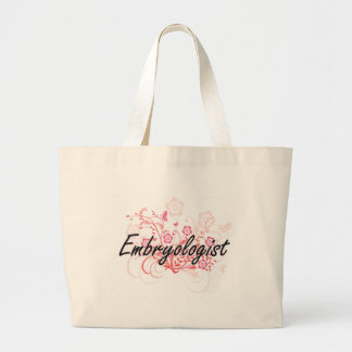 Embryologist Artistic Job Design with Flowers Large Tote Bag