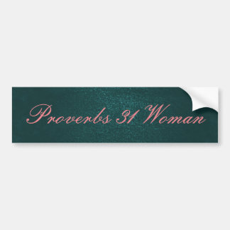 Emerald Green and pink Proverbs 31 Woman Bumper Sticker
