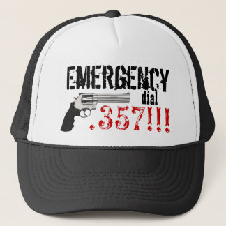 Emergency Dial .357 !!!  357 Gun Trucker Hat