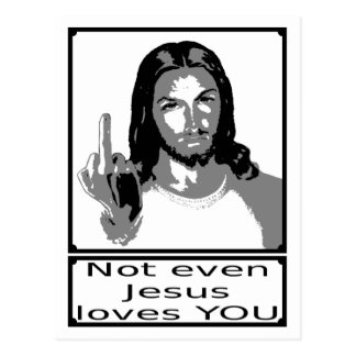 Emergency even Jesus loves you Postcard