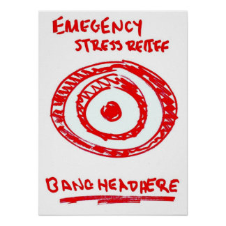 Emergency Stress Relief Poster