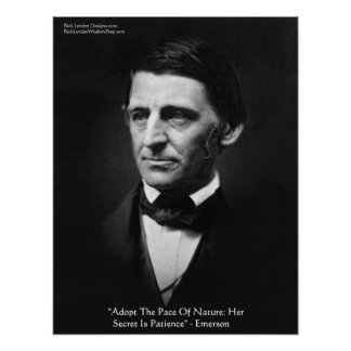 """Emerson """"Pace Of Nature"""" Wisdom Quote Poster"""