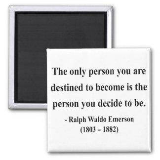 Emerson Quote 1a Square Magnet