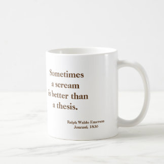 Emerson  Scream Thesis Funny - picture on reverse Coffee Mug
