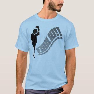 EMILIO!!!! T-Shirt