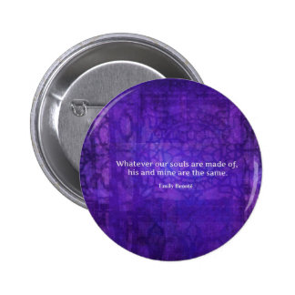 Emily Bronte whimsical romance quote 6 Cm Round Badge