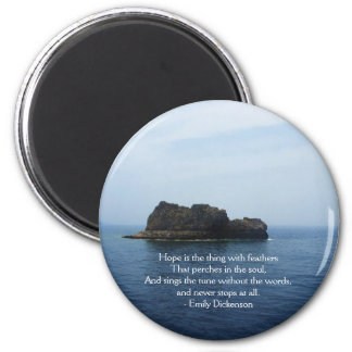 Emily Dickenson Inspirational  QUOTE for Healing 6 Cm Round Magnet