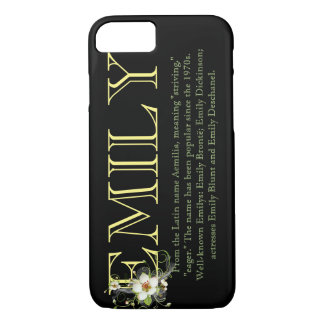 """EMILY"" Name/Meaning iPhone 7 CASE"