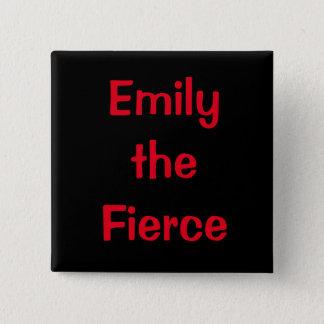 Emily the Fierce 15 Cm Square Badge