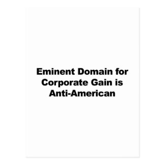 Eminent Domain for Corporate Gain is Anti-American Postcard