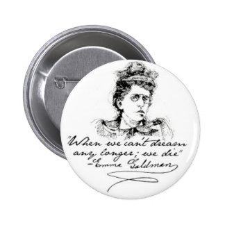 "Emma Goldman ""Dream"" Pin"