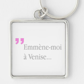 Emmène-moi à Venise Take me to Venice - French K Silver-Colored Square Key Ring