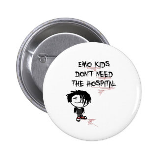 emo kids don t need the hospital pinback buttons