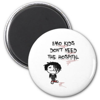 emo kids don't need the hospital 6 cm round magnet