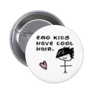 Emo kids have cool hair 6 cm round badge