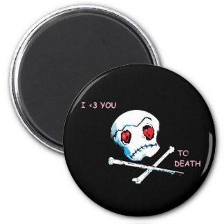 "Emo Skulls & Hearts : ""I love you death"" accessory Refrigerator Magnet"