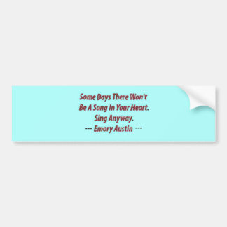 Emory Austin Inspirational Motivational Quote Bumper Stickers