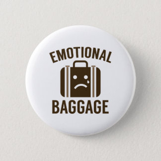 Emotional Baggage 6 Cm Round Badge