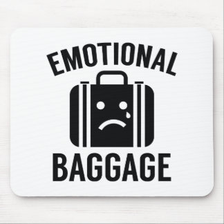 Emotional Baggage Mouse Pad