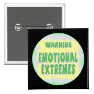 Emotional Extremes Funny T-shirts Gifts 15 Cm Square Badge