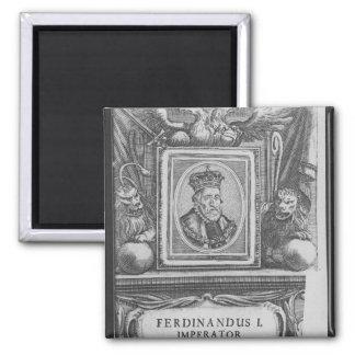 Emperor Ferdinand I , King of Bohemia Square Magnet