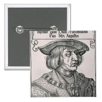 Emperor Maximilian I of Germany Pins