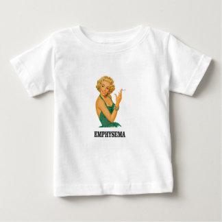 emphysema kill woman baby T-Shirt