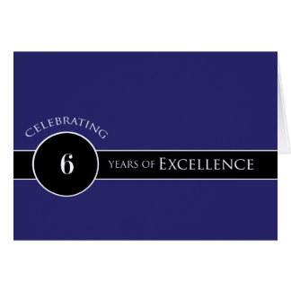 Employee 6th Anniversary / Circle of Excellence Card