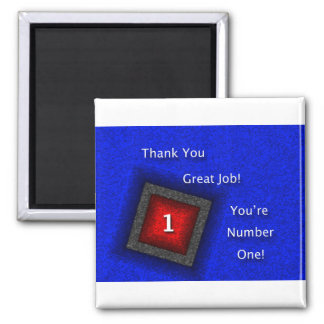 Employee Appreciation Thank You Great Job Square Magnet