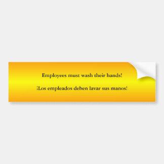 Employees must wash hands  English/Spanish Bumper Sticker