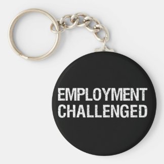 Employment Challenged Key Ring