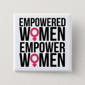 Empowered Women Empower Women 15 Cm Square Badge