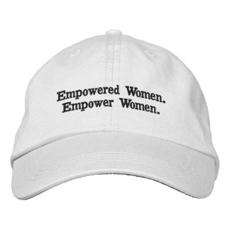 Empowered Women, Empower Women Embroidered Hat