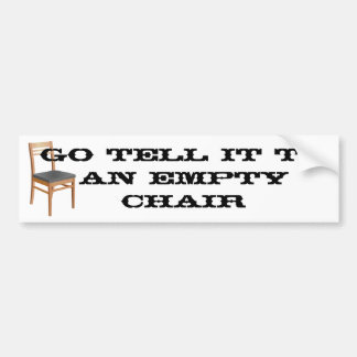 Empty Chair Bumper Sticker
