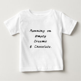 empty dreams & chocolate baby T-Shirt