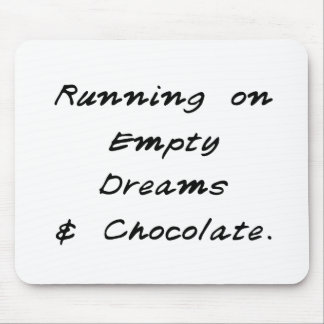 empty dreams & chocolate mouse pad