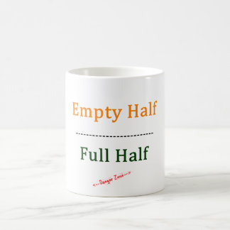 Empty Half/Full Half Coffee Mug
