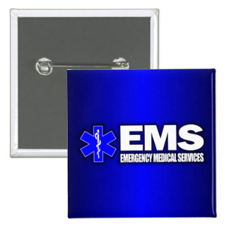 EMS -Emergency Medical Services Pinback Button