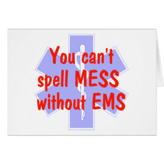 EMS-You Can't Spell Mess Without EMS, Card