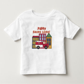 EMT Daddy Saves Lives Toddler T-Shirt