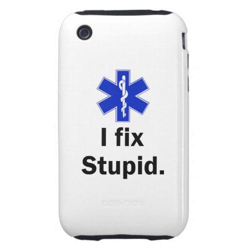 EMT I Fix stupid Tough iPhone 3 Cover