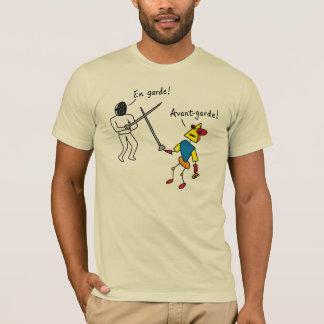 En Garde! Avant-Garde! T-Shirt