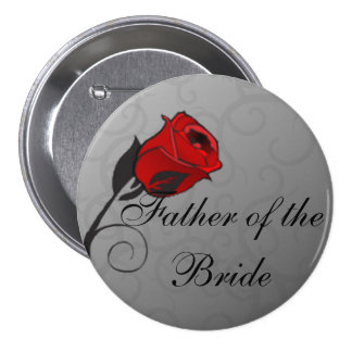 Enchanted Roses Father of the Bride Button Pinback Button