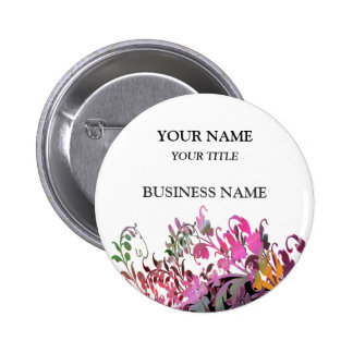 Enchanting Flowers Business Name Tag Pinback Buttons