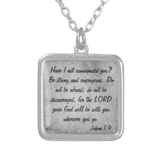 encouagement bible verse Joshua 1:9 necklace