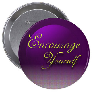 Encourage Yourself 10 Cm Round Badge