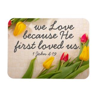 Encouragement bible verse 1 John 4:19 Rectangular Photo Magnet