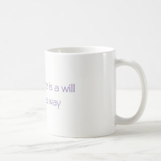 Encouragement, hopeful, focus, believe coffee mug