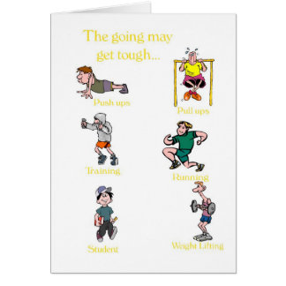 Encouragement-The going may get tough but.... Card